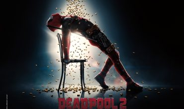 Deadpool 2: A Satisfying Follow-up That Does Its Predecessor Justice